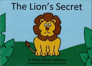 The Lion's secret; a story...