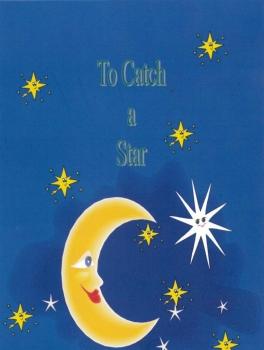 To catch a star